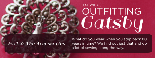http://nested.typepad.com/features/2009/08/feature-outfitting-gatsby-part-2-the-accessories.html